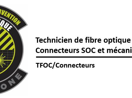 (TFOC)  Introduction à la fibre optique, à la connectorisation et aux essais (3 connecteurs mécaniques et 3 SOC) – Apprentissage mixte (blended e-learning)